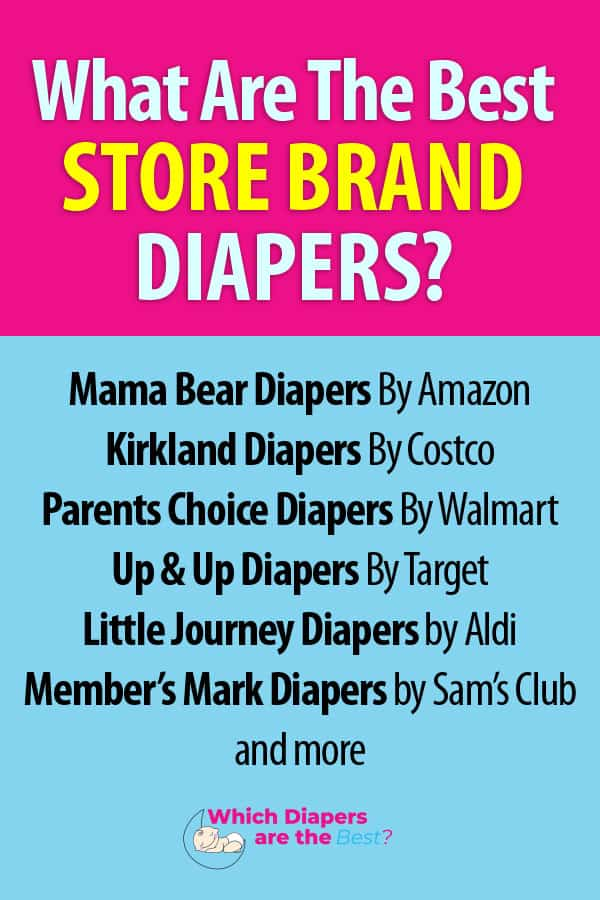 what are the best store brand diapers?